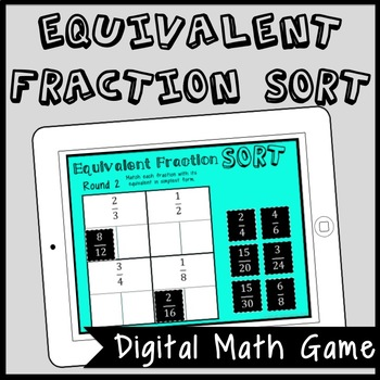 DIGITAL Equivalent Fraction Sort, Fraction Game for Google Drive, Math Center