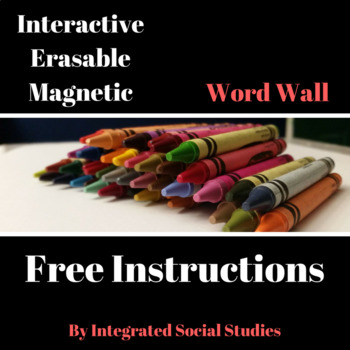 Interactive, Erasable, Magnetic Word Wall Instructions