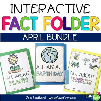 Interactive Fact Folder - April Bundle (Plants, Insects, & Earth Day)