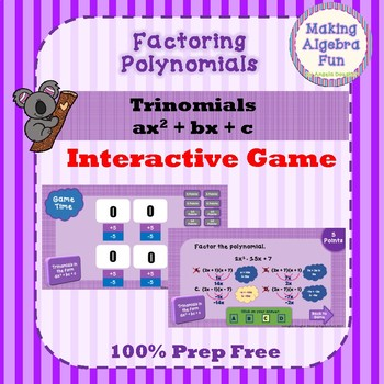 Interactive Factoring Polynomials Game Only ax2 + x + c PREP FREE