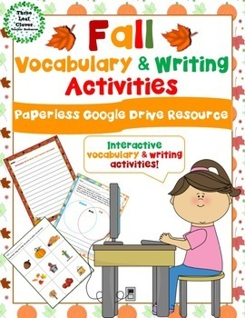 Interactive Fall - Autumn Vocabulary and Writing Activities Google Drive Edition