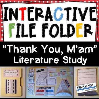 "Interactive File Folder, Interactive Notebook, ""Thank You M'am"" Literature Study"