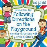 Following Directions on the Playground  (NO PRINT)