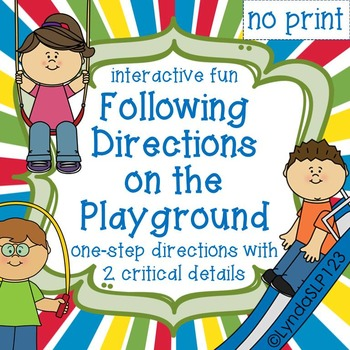 Interactive Fun:  Following Directions on the Playground