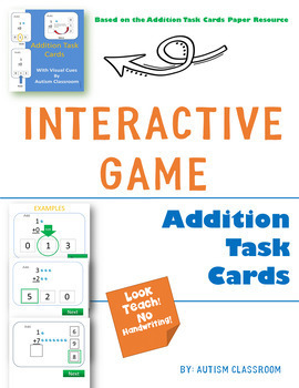 Interactive Game: Addition Task Cards (Special Ed. and General Ed.)