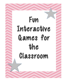 Interactive Games for the Classroom