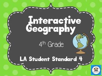 Interactive Geography Student and Copy Friendly! LASS Standard 4