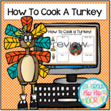 Interactive Google Slide Writing Pages for How to Cook a Turkey!