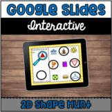 Interactive Google Slides™: 2D Shape Hunt | Distance Learning