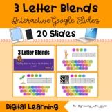 Interactive Google Slides: 3 LETTER BLENDS >Digital learni