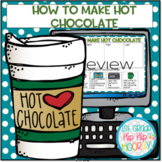 Interactive Google Slides...How To Make Hot Chocolate!