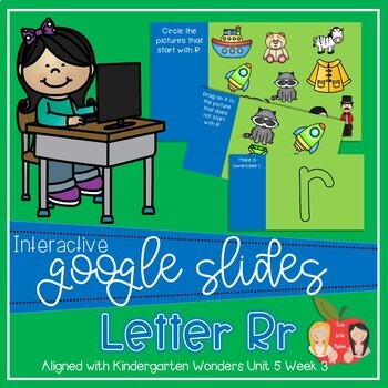 Interactive Google Slides Phonics Letter R (Kindergarten Wonders Unit 5 Week 3)