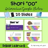 "Interactive Google Slides:SHORT ""OO"" >Digital learning/Distance learning-Phonics"