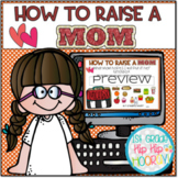 Interactive Google Slides for How To Raise a Mom...A Liter