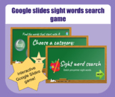Interactive Google slides sight words game - Distance learning