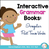 Interactive Grammar Book: Irregular Past Tense Verbs