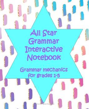 Interactive Grammar & Parts of Speech Notebook: Rules and Activities Grades 1-5