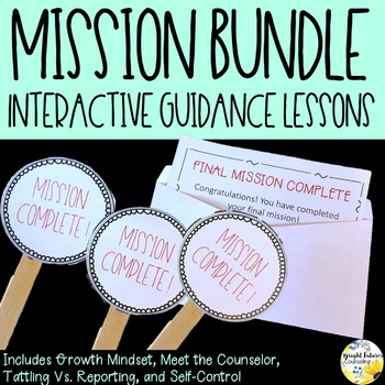 Interactive Guidance Lesson BUNDLE Mission Series Classroom Guidance Lessons