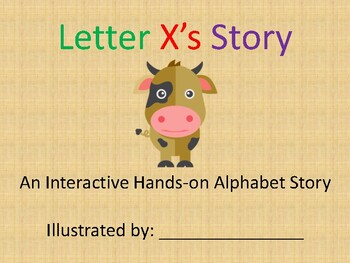 Interactive Hands On Alphabet Story Book Letter X S Story Distance Learning