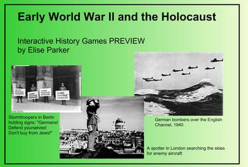 Interactive History Games -- Early WWII and the Holocaust