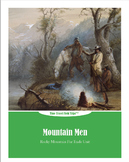 Interactive History Lesson: Explore Mountain Men using Primary Sources and Games