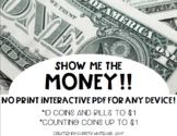 Interactive Identifying and Counting Coins and Bills to $1