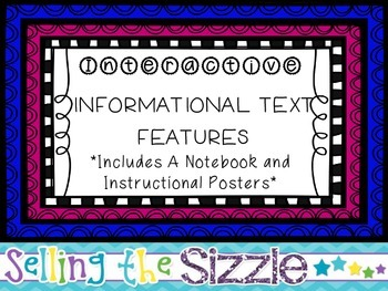 Interactive Informational Text Structure & Text Features N
