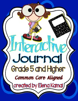 Interactive Journal ~ Common Core Aligned grades 5-8