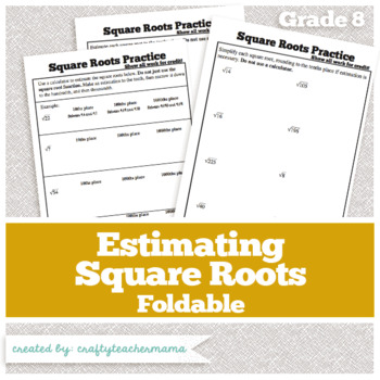 Interactive Journal Foldable: Estimating Square Roots (Common Core Aligned)