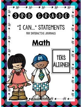 "Interactive Journal ""I Can"" Statements **3rd Grade Math TEKS**"