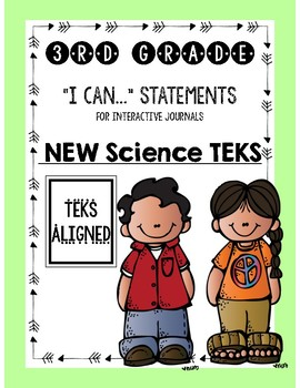"""Interactive Journal """"I Can"""" Statements **3rd Grade Science TEKS**"""