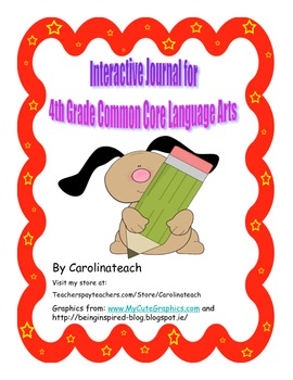 Interactive Journal for 4th grade Common Core Language Arts