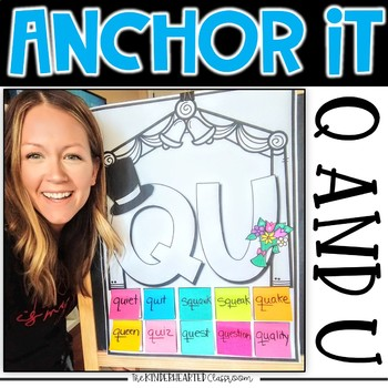 Interactive Kindergarten Anchor Charts | Q and U marriage and stick like glue