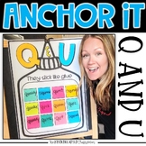 Interactive Kindergarten Anchor Charts | Q and U marriage