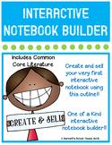 Interactive LITERATURE Notebook CCSS BUILDER KIT {KINDER}