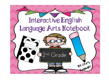 English Language Arts Interactive Notebook for 2nd Grade