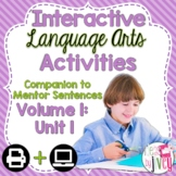 Interactive Language Arts Activities: Vol 1, FIRST Mentor Sentence Unit (Gr 3-5)