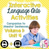 Interactive Language Arts Activities: Vol 1,FOURTH Mentor Sentence Unit (Gr 3-5)