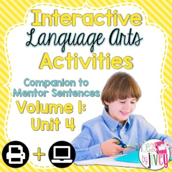 Interactive Language Arts Activities: Vol 1,FOURTH Mentor Sentence Unit (Gr 3-5)