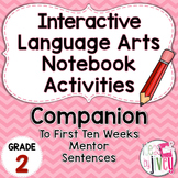 Interactive Language Arts Activities: FIRST Mentor Sentence Unit (Grade 2)