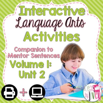 Interactive Language Arts Activities: Vol 1,SECOND Mentor Sentence Unit (Gr 3-5)