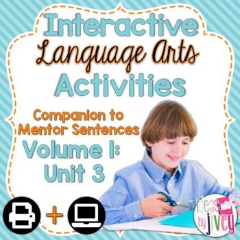 Interactive Language Arts Activities: Vol 1, THIRD Mentor Sentence Unit (Gr 3-5)