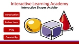 Interactive Learning Academy:  Interactive Shapes Activity