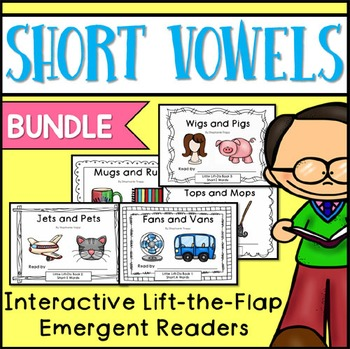 Short Vowels Emergent Readers {BUNDLE}