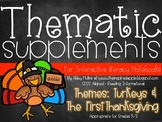 Interactive Literacy Notebook Thematic Supplements {Turkey