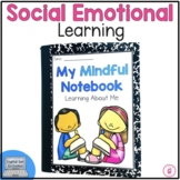 Social Emotional Learning: Interactive Mindful Notebook with Growth Mindset