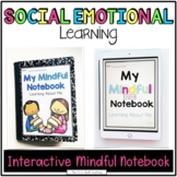Growth Mindset and Mindfulness Interactive Notebook