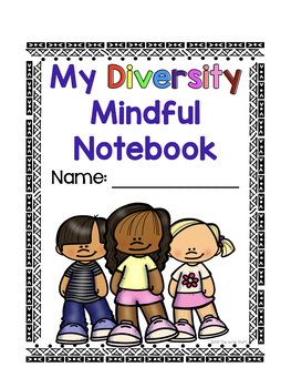 Interactive MINDFUL Notebook: Diversity with Growth Mindset