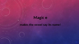 "Interactive Magic or Sneak ""e"", Long and Short Vowel Sounds"