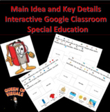Interactive Main Idea Key Details Google Classroom Special Education w/ Pictures